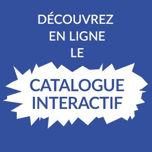 Découvrez en ligne le catalogue intéractif