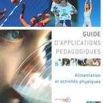 Guide d'applications pédagogiques : Alimentation et activités physiques